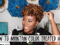 How to Maintain & Care for Color Treated Natural Hair